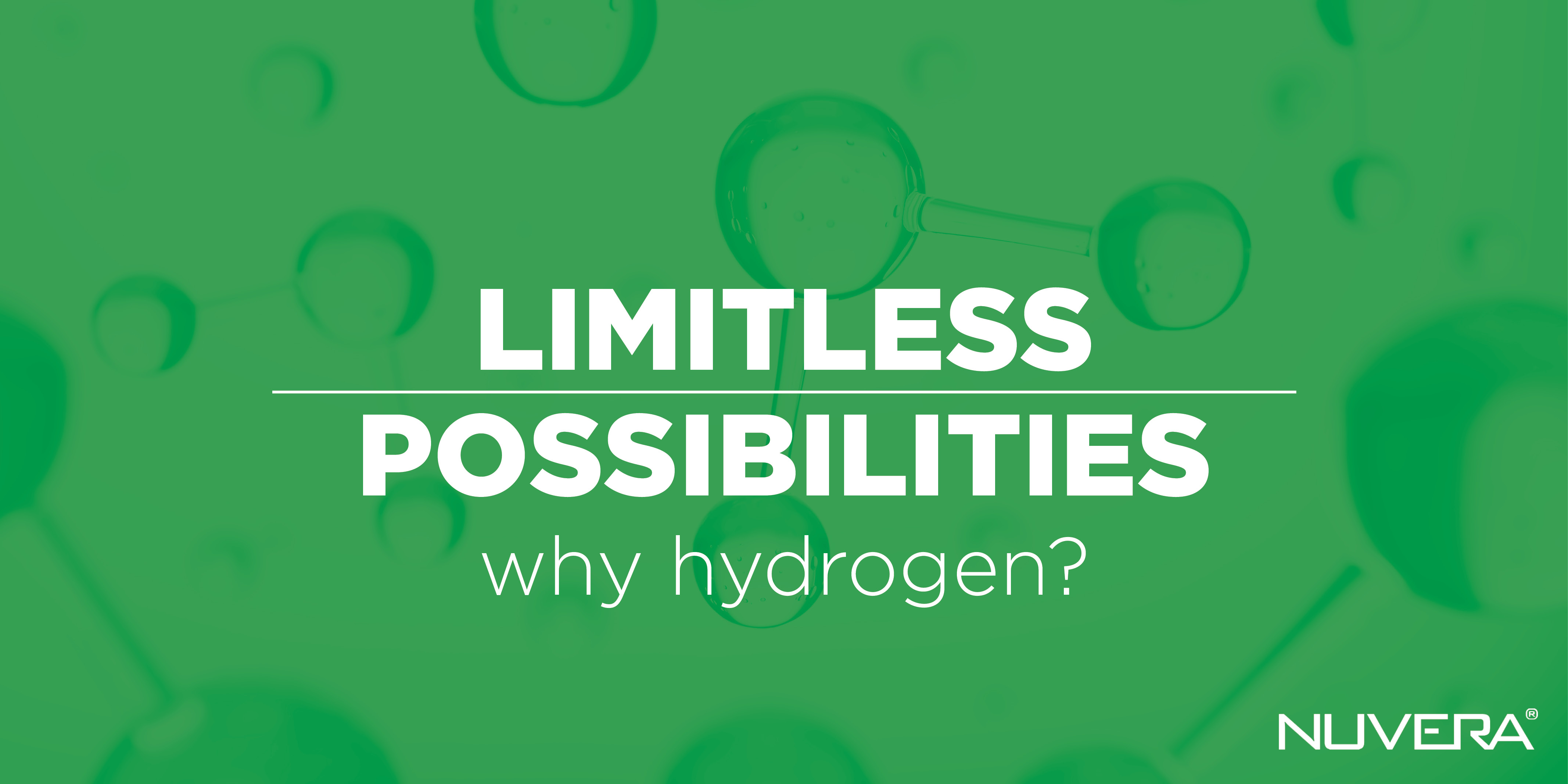 Limitless Possibilities: Why Hydrogen?
